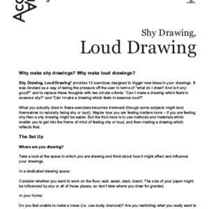 Shy Drawing, Loud Drawing