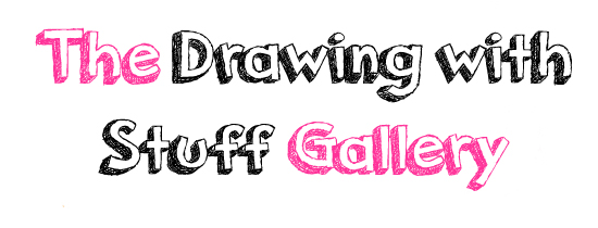 The Drawing with Stuff Gallery
