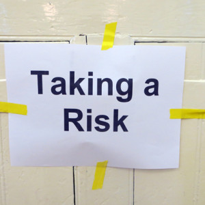 Taking a Risk