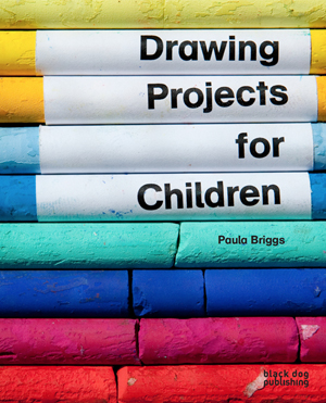 Paula Briggs is author of Drawing Projects for Children, published by Black Dog Publishing, London.